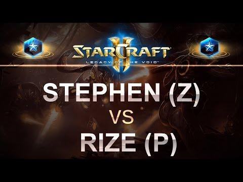StarCraft 2 - LOTV 2017 - stephen (Z) v Rize (P) on Daybreak