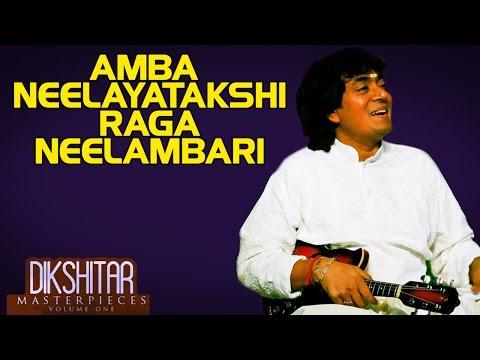 Amba Neelayatakshi Raga Neelambari - U. Srinivas (Album: Dikshitar Masterpieces)