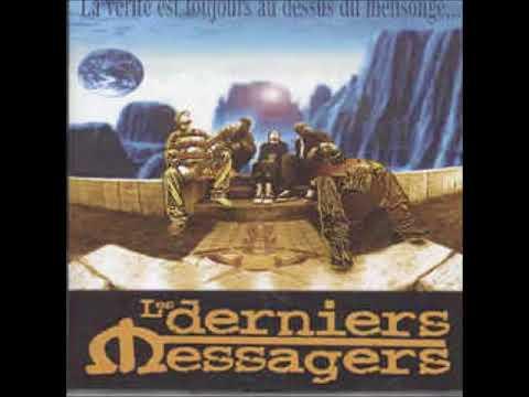 Les Derniers Messagers - La Vérité Est Toujours Au Dessus Du Mensonge - 1997 (ALBUM)