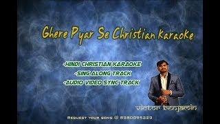 Gehre pyaar se |Ma Se Ghera Pyar |Best Karaoke|Hindi Christian Karoke