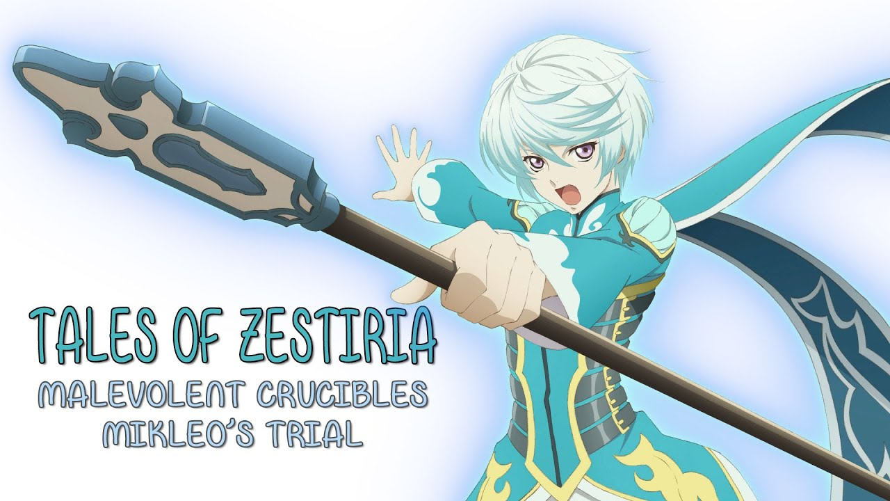 Tales Of Zestiria Mikleo S Malevolent Crucibles Trial Youtube