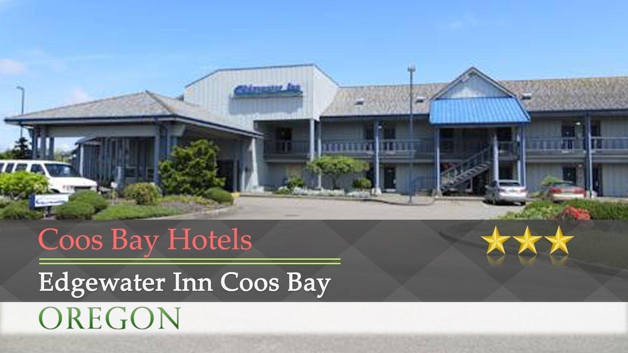 Edgewater Inn Coos Bay Hotels Oregon