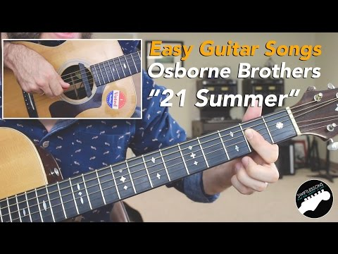 "Easy Guitar Songs Lesson - ""21 Summer"" by Osborne Brothers"