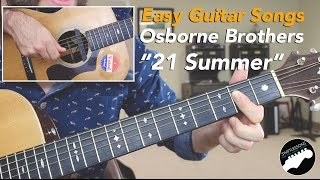 """Easy Guitar Songs Lesson - """"21 Summer"""" by Osborne Brothers"""