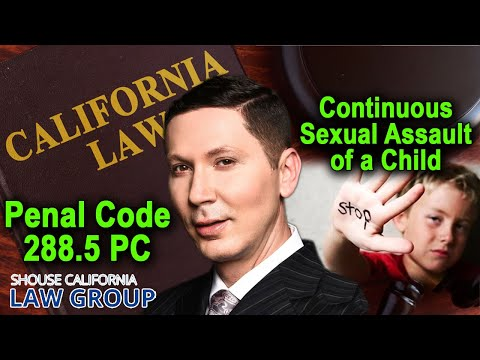 Continuous Sexual Abuse of a Child (Legal Analysis of Penal Code 288.5)
