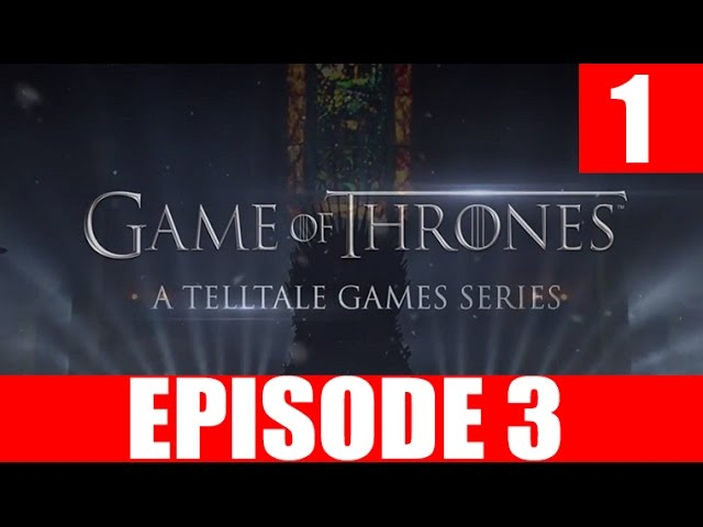 Game of Thrones: Episode 3 — The Sword in the Darkness (видео)