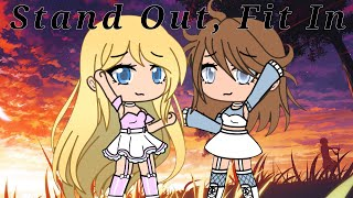 Stand Out, Fit In~Gacha Life Music Video