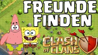 FREUNDE FINDEN - CHALLENGE! || CLASH OF CLANS || Let's Play COC [Deutsch/German HD Android iOS PC]