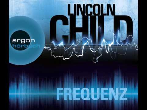 Frequenz von Lincoln Child (Thriller) Hörbuch