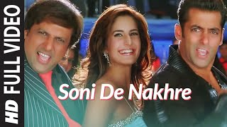 Soni De Nakhre Sone lagde (Full Song) | Partner