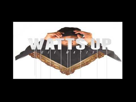 Gee Watts - Watts R.I.O.T. Ft. Kendrick Lamar - Watts Up  Mixtape
