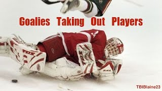 Goalies Taking Out Players
