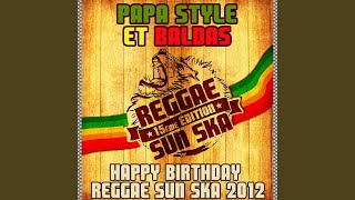 Happy Birthday Reggae Sun Ska 2012 Francky Mouts Remix