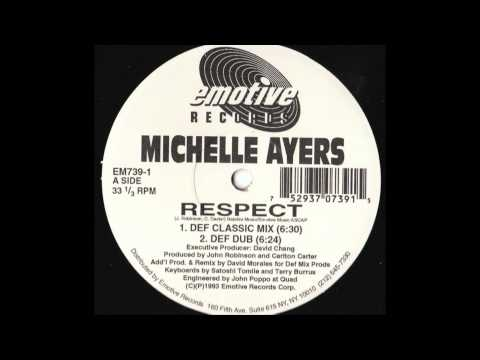 Michelle Ayers - Respect (David Morales Def Mix)