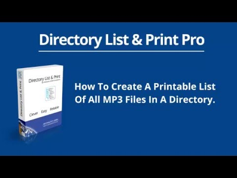 How To Create A Printable List Of All MP3 Files In A Directory