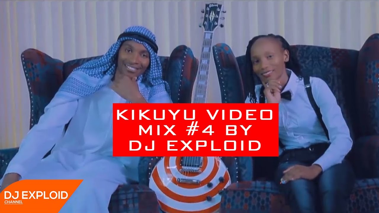 KIKUYU MIX #4 [#WENDOWICAMA] - DJ EXPLOID