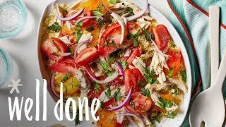 How to Make Heirloom Tomato Salad with Chicken and Couscous | Recipe | Well Done