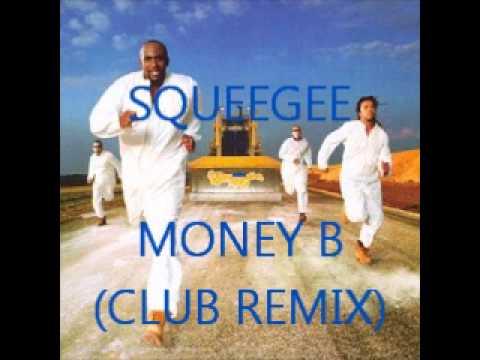 Squeegee - Money B (Club Remix)