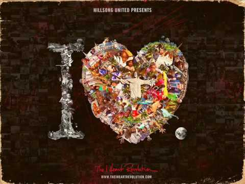 Nothing but the blood & Hossana by Hillsong United- The I Heart Revolution: With Hearts As One