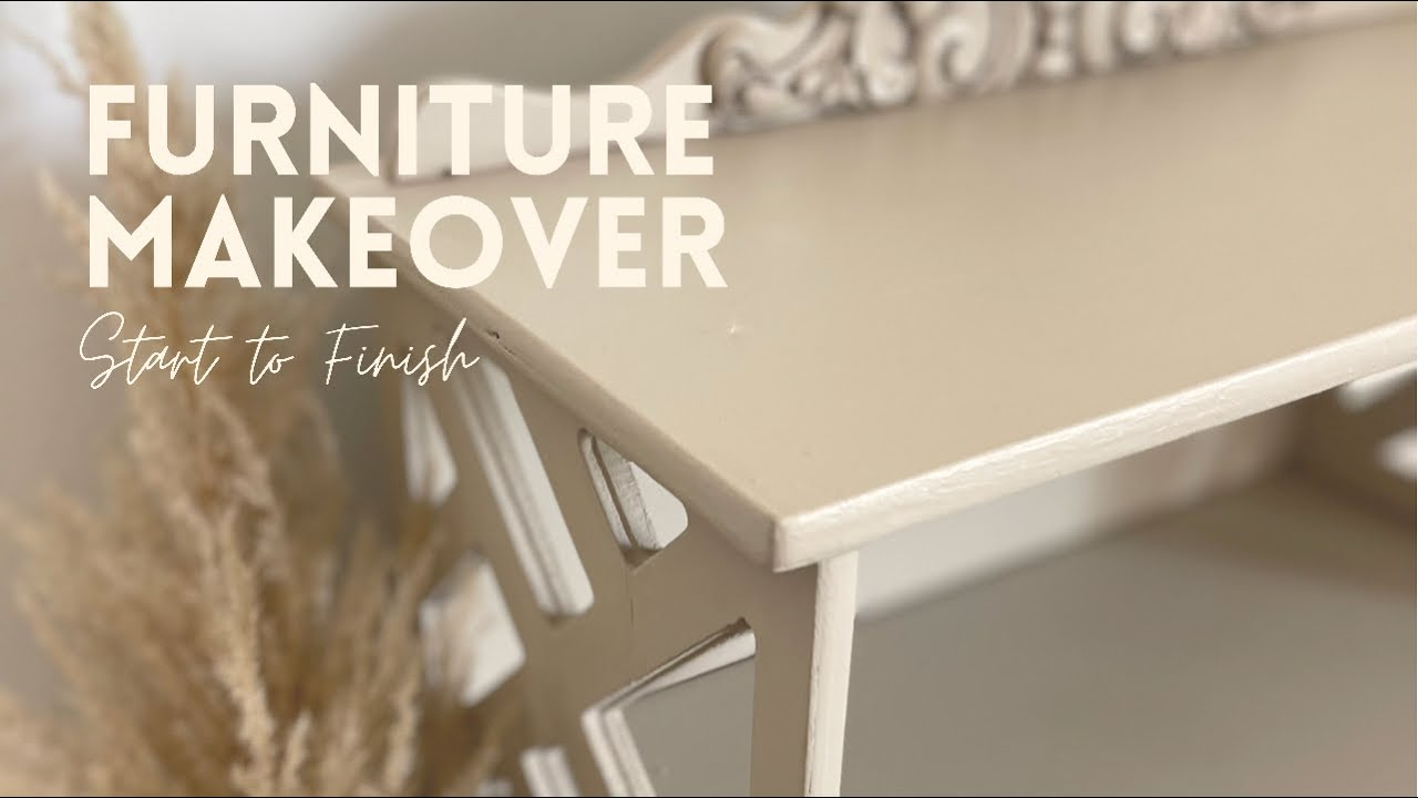 Start to Finish Furniture Makeover   Tips for Painting Furniture   Simple Steps To Update Furniture