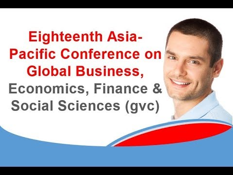 Eighteenth Asia Pacific Conference on Global Business, Economics, Finance & Social Sciences gvc