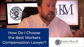 How to choose the best lawyer for YOUR case.