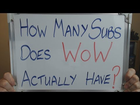 How Many SUBSCRIBERS Does WoW Actually Have??