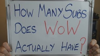 How Many SUBSCRIBERS Does WoW Actually Have?? thumbnail