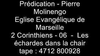 Pierre Molinengo - 2 Corinthiens 06 - chapitre 12 - Les échardes dans la chair