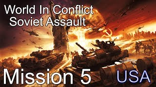 "World in Conflict : Soviet Assault Mission 5 ""Battle for Pine Valley"""