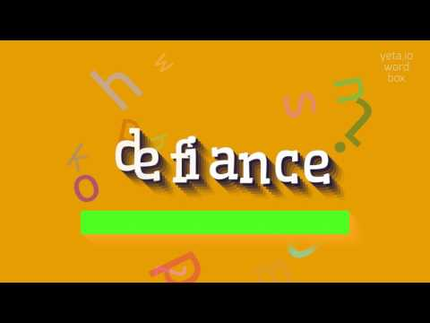 "How to say ""defiance""! (High Quality Voices)"