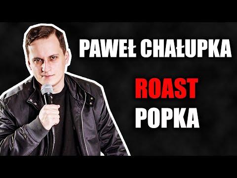 Roast Popka - Paweł Chałupka