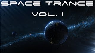 An Hour of Space Trance Music Vol. I