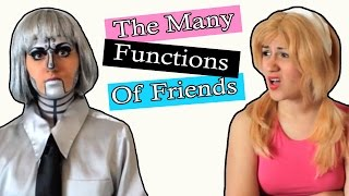 The Many Functions of Friends - ep 6: Madi 2 the Max