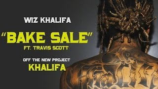 Wiz Khalifa feat Travis Scott Bake Sale Musica