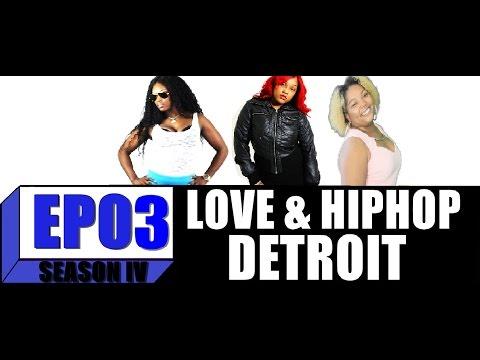 Love and Hip Hop: Detroit | Season 4:Ep. 3 |