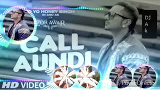 Call AUNDI Yo Yo ,,hnishig Dj daya Remix Song Romantic Best