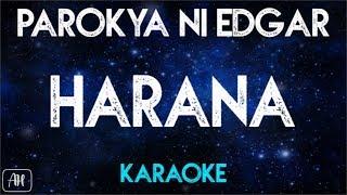 Parokya Ni Edgar - Harana (Karaoke/Instrumental)