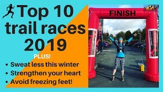 10 Best Trail Races for 2019 (from 10k to Ultra!)