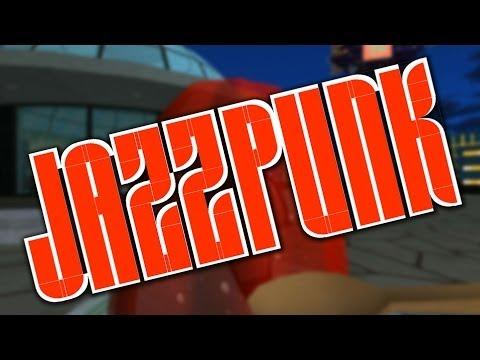 JAZZPUNK - PART 3 - CRAWL INTO MY MOUTH