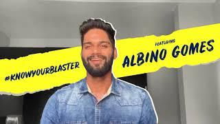#KnowYourBlaster | Albino Gomes
