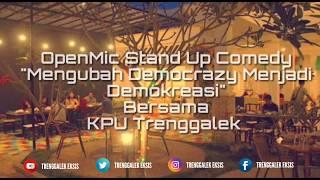 OPENMIC STAND UP COMEDY BERSAMA KPU KABUPATEN TRENGGALEK , PEMILIH BERDAULAT NEGARA KUAT #TRENGGALEK