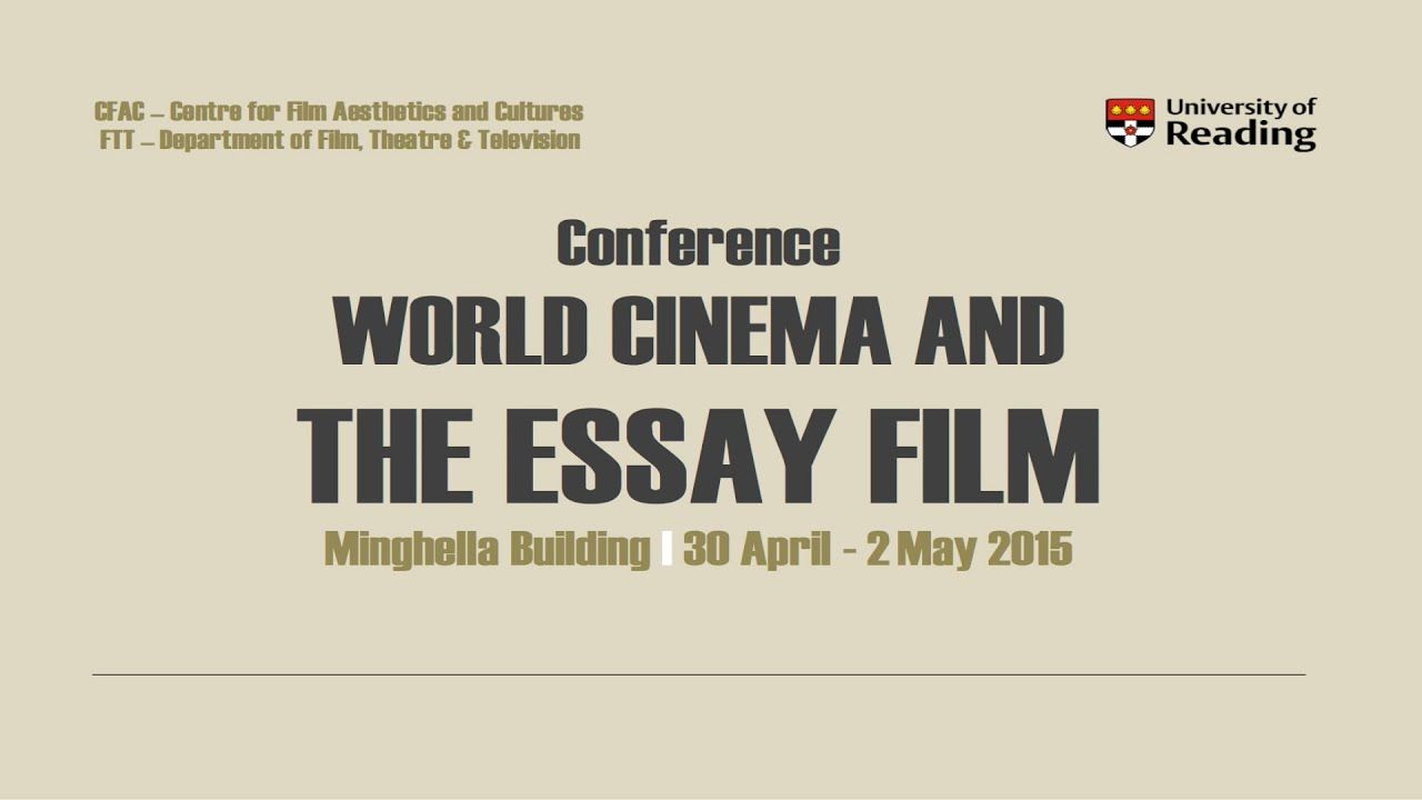 world cinema and the essay film conference keynote by prof world cinema and the essay film conference keynote by prof timothy corrigan