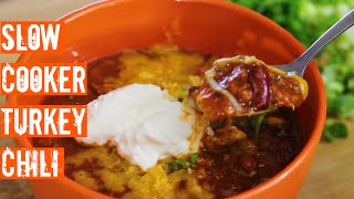 Easy Slow Cooker Turkey Chili-How To Make Homemade Chili