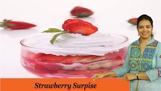 Strawberry Surpise - Mrs Vahchef