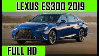 New Lexus ES300 2019 ( Review )