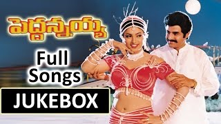 Pedda Annayya Telugu Movie Songs Jukebox || Bala Krishna,Roja