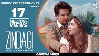 Zindagi (Official Video) | Akay | Mahira Sharma | Gaurav dev & Kartik dev | New Punjabi Songs 2020