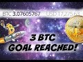 3 Bitcoin Goal Completed!