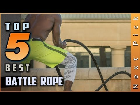 Top 5 Best Battle Rope Review in 2020